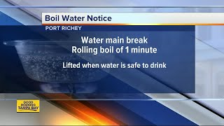 Boil water notice issued in Port Richey due to water main break