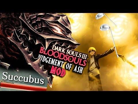 INSANE New Spell From An ANIME & A...Succubus Boss - DS3 BloodSouls: Judgement Of Ash Mod PART 2