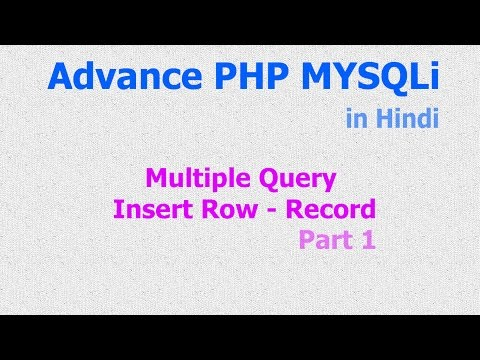 Multiple Query - Insert - Rows | Records - Array - PHP MySQL - Part 1 - Hindi