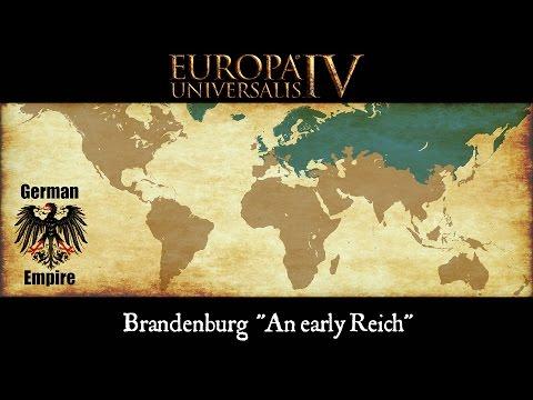 "Europa Universalis 4 Timelapse - Brandenburg ""An early Reich"" (1444-1821)"