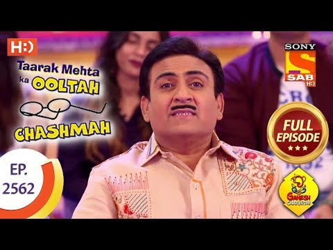 Taarak Mehta Ka Ooltah Chashmah - Ep 2562 - Full Episode - 25th September, 2018