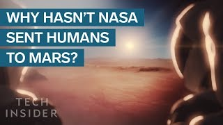 Real Reason NASA Hasn't Sent Humans To Mars