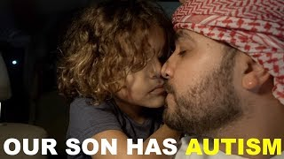OUR SON HAS AUTISM