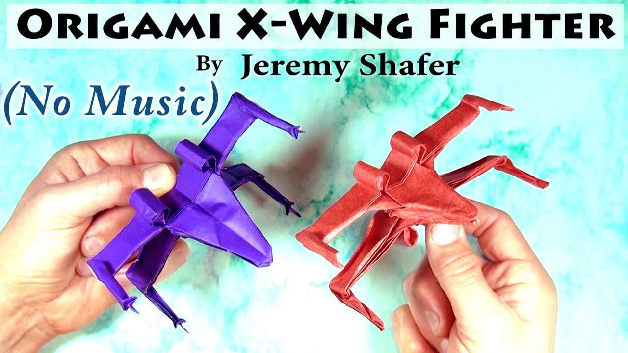 Star Wars X Wing Starfighter Origami Instructions