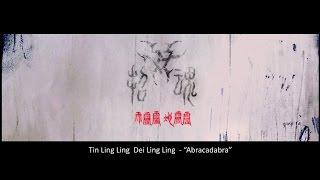 "Evocation HK 招魂 - 天靈靈地靈靈 Tin Ling Ling Dei Ling Ling (""Abracadabra"")"