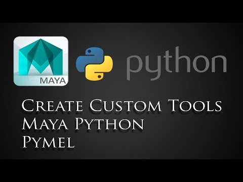 create custom tools in maya using python and pymel