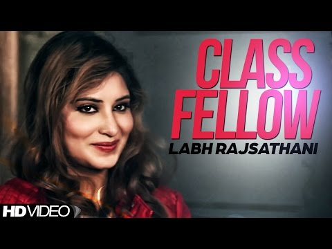 Class Fellow Labh Rajsathani || Brand New || [ Official Video ] Anand Music