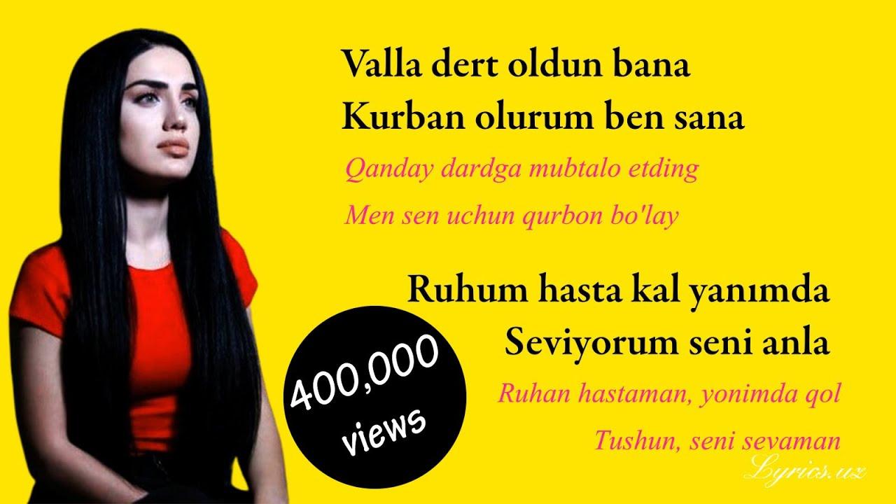Naz Dej Leylayim Ben Sana Lyrics And Translate By N Gaffarov Youtube
