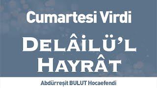 Delâilü& 39 l Hayrât Cumartesi Virdi İLK TV