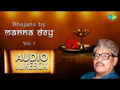 Manna Dey Bhajans | Hindi Devotional Songs | Audio Jukebox