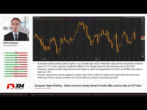 Forex News: 25/07/2018 - Dollar and euro steady ahead of trade talks; aussie slips on CPI data