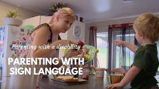 Parenting with Sign Language
