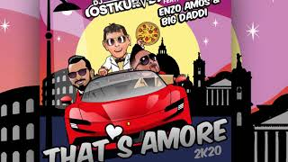 DJ Ostkurve feat. Enzo Amos & Big Daddi - That's Amore (2K20) [Official]