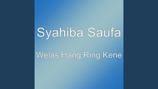 Download Lagu Welas Hang Ring Kene MP3