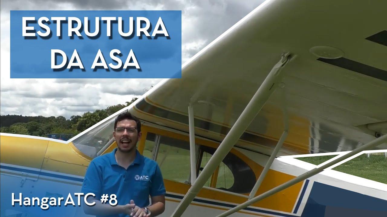 ESTRUTURA DA ASA - HANGAR ATC #8