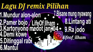 DJ Lagu Mundur Alon Alon Remix || Pamer Bojo || Kartonyono Medot Janji ||