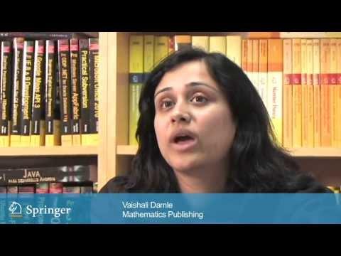 The Springer Story. Vaishali Damle, Publishing Editor on Springerlink and researchers