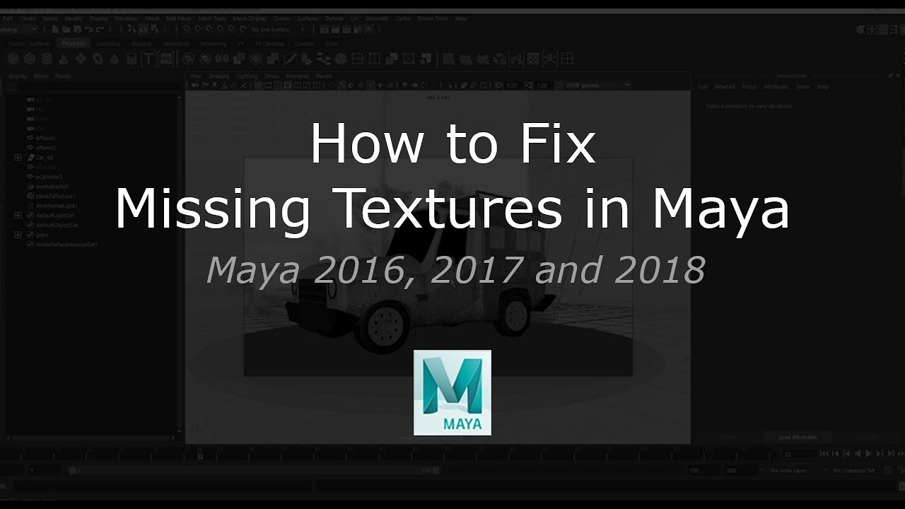 How to Fix Missing Textures in Maya 2016, 2017 and 2018