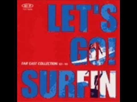 V.A Let's Go! Surfin'! Japanese Surf 1963-65. The Far East Collection