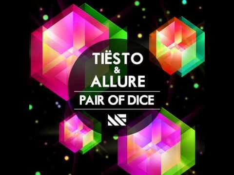 Tiesto & Allure - Pair Of Dice (Radio Edit)