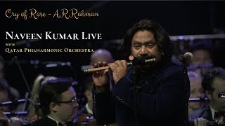 Cry of Rose by A.R.Rahman Performed by Naveen Kumar with Qatar Philharmonic Orchestra