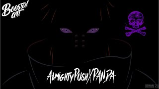 ⚠️ ⚠️ Ultra Bass Boosted PANDA x ALMIGHTY PUSH [ Dolby Atmos 7.1 Channels ] Use 🎧 ⚠️ ⚠️ ⚠️