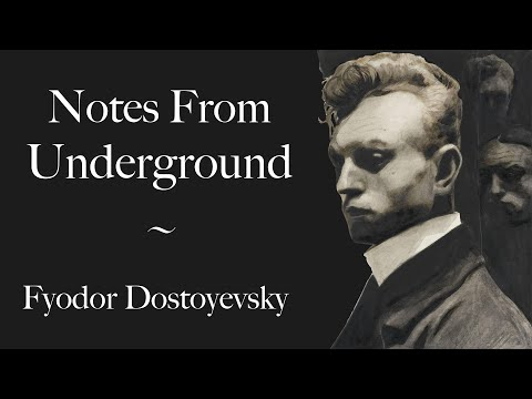 Notes From Underground | Dostoyevsky