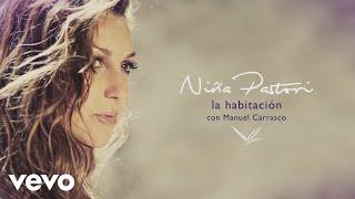 Niña Pastori con Manuel Carrasco - La Habitación (Audio) ft. Manuel Carrasco