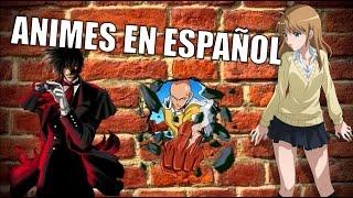 8 ANIMES EN ESPAÑOL / LATINO #2