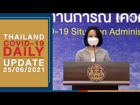 Thailand #COVID19 daily update on June 25, 2021