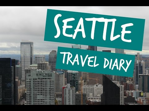 Seattle travel diary