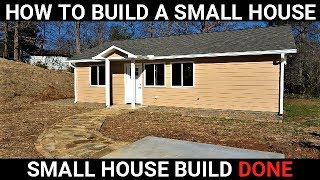 930 Square Foot House Build Done