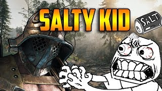 SALTY KID RAGE ON ME - For Honor