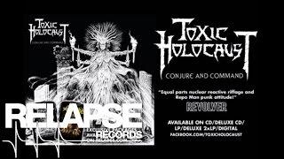 "TOXIC HOLOCAUST - ""Nowhere to Run"""