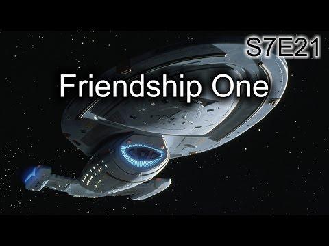 Star Trek Voyager Ruminations S7E21: Friendship One