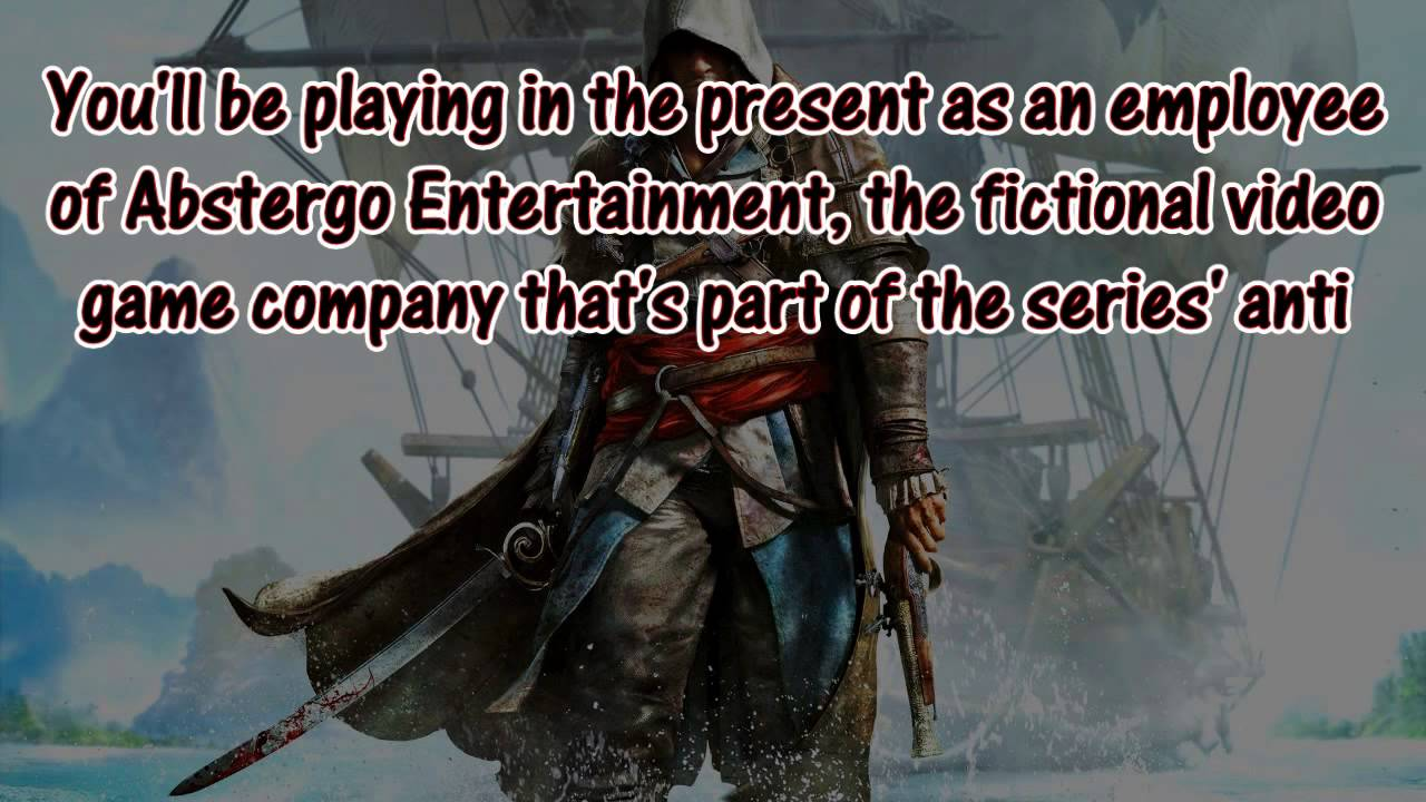 Assassin's Creed 4 Black Flag - Modern Day Part is First ...