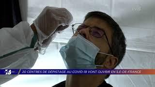 Yvelines | 7/8 Le Journal (extrait) – 20 centres de dépistage COVID vont ouvrir en IDF