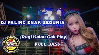 Download song DJ PALING ENAK SEDUNIA FULL BASS GLERR!! || DJ DUEL BASS
