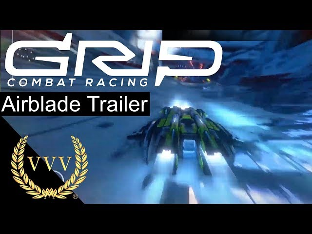Grip Combat Racing - AirBlades - Trailer