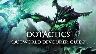 Dota 2 - Outworld Devourer Guide