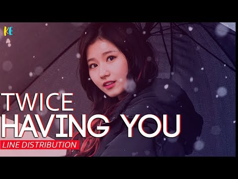 Twice - You In My Heart/Having You Line Distribution