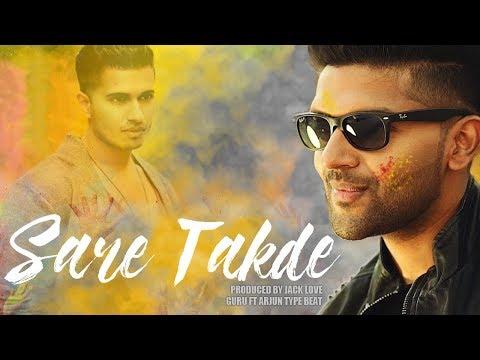 Sare Takde - Guru Randhawa Ft  Arjun | New 2017 Type Beat |guru Randhawa| Arjun |  Type Beat