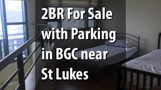 2BR For Sale with Parking in BGC near St Lukes
