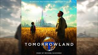 Tomorrowland - Main Theme - Soundtrack OST By Michael Giacchino Official