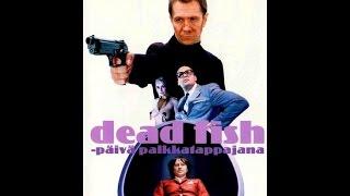 ДОХЛАЯ РЫБА-криминал комедия 2005