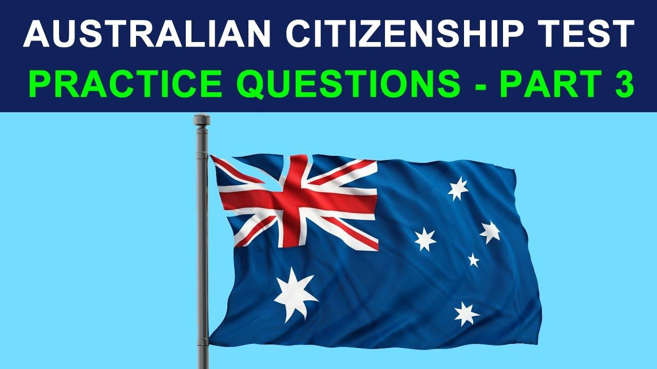 AUSTRALIAN CITIZENSHIP TEST 2020 - PRACTICE QUESTIONS - PART 3