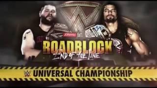 WWE RoadBlock 2016 official match card/ Kevin Owens vs Roman Reigns