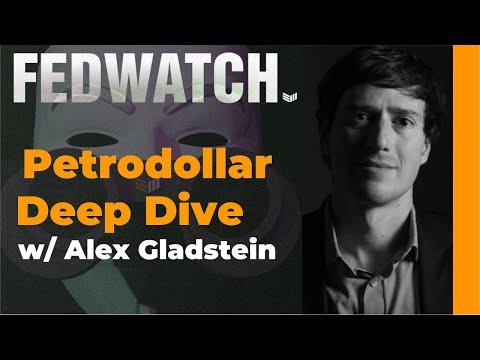 Petrodollar Deep Dive w/ Alex Gladstein - Fed Watch - Bitcoin Magazine