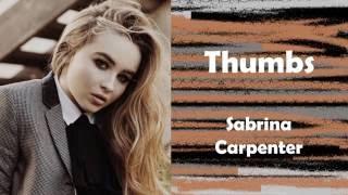 Thumbs - Sabrina Carpenter (Lyrics)