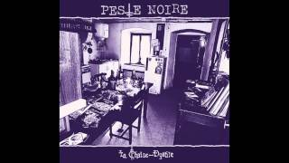 A La Chaise-Dyable (track from the upcoming PESTE NOIRE full-length)